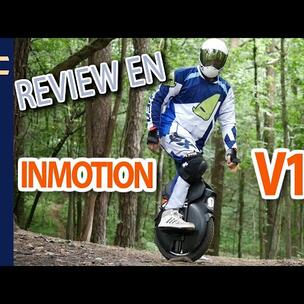 INMOTION V11 -  EXPLORE YOUR LIMITS - Review