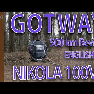 GOTWAY NIKOLA PLUS 100v(1845wh) - 500km extreem usage review English.