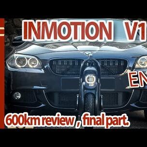 INMOTION V11 - 600KM review